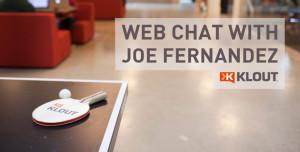 Meet Klout CEO Joe Fernandez!